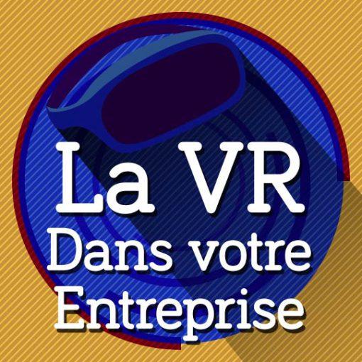 realite virtuelle entreprise
